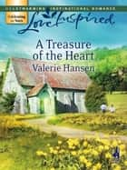 A Treasure Of The Heart ebook by Valerie Hansen