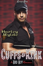 Cuffs and Kink ebook by Harley Wylde, Jessica Coulter Smith