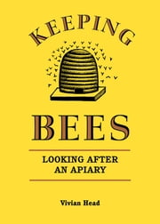 Keeping Bees ebook by Vivian Head