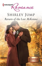Return of the Last McKenna ebook by Shirley Jump