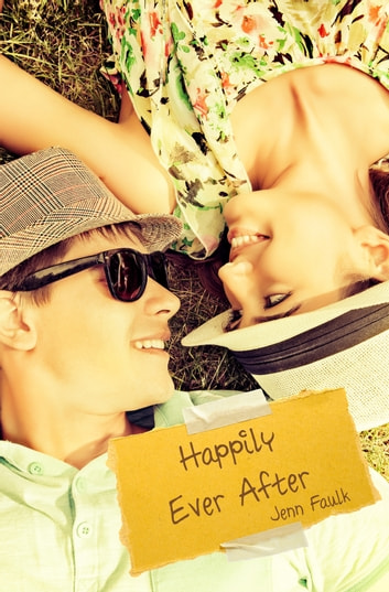 Happily Ever After ebook by Jenn Faulk