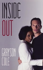 Inside Out ebook by Grayson Cole