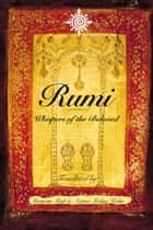 Rumi: Whispers of the Beloved ebook by Maryam Mafi, Azima Melita Kolin