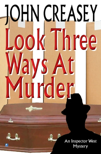 Look Three Ways at Murder ebook by John Creasey