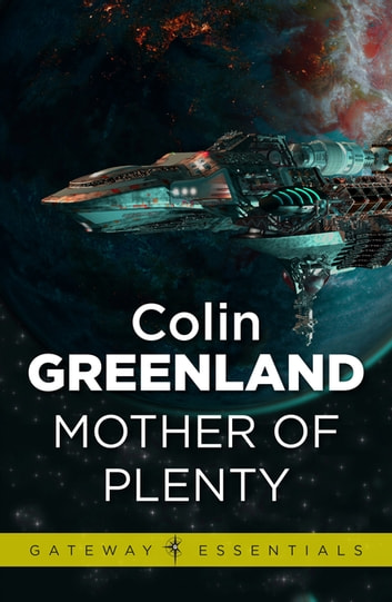 Mother of Plenty ebook by Colin Greenland