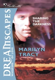 Sharing The Darkness (Mills & Boon M&B) ebook by Marilyn Tracy