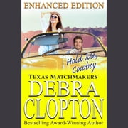 Hold Me, Cowboy - Enhanced Edition audiobook by Debra Clopton