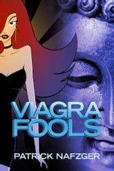 Viagra Fools ebook by Patrick Nafzger