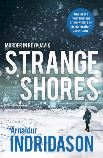 Strange Shores ebook by Arnaldur Indridason