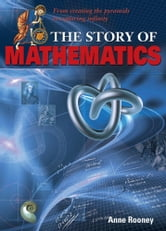 The Story of Mathematics ebook by Anne Rooney