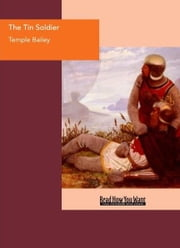 The Tin Soldier ebook by Bailey,Temple