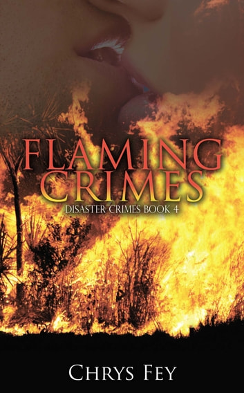 Flaming Crimes ebook by Chrys  Fey