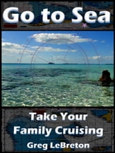 Go to Sea ebook by Greg LeBreton
