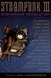 Steampunk III: Steampunk Revolution ebook by