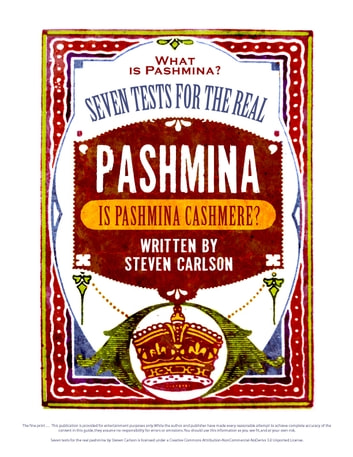 What is Pashmina? Seven Tests for the Real Pashmina ebook by Steven Carlson
