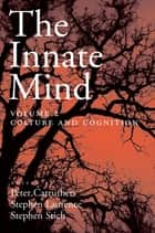 The Innate Mind ebook by Peter Carruthers,Stephen Laurence,Stephen Stich