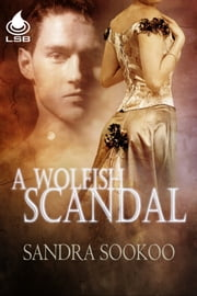 A Wolfish Scandal ebook by Sandra Sookoo