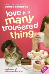 Love Is a Many Trousered Thing ebook by Louise Rennison