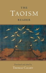 The Taoism Reader ebook by Thomas Cleary,Thomas Cleary,Thomas Cleary