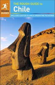 The Rough Guide to Chile ebook by Shafik Meghji,Anna Kaminski,Rosalba O'Brien