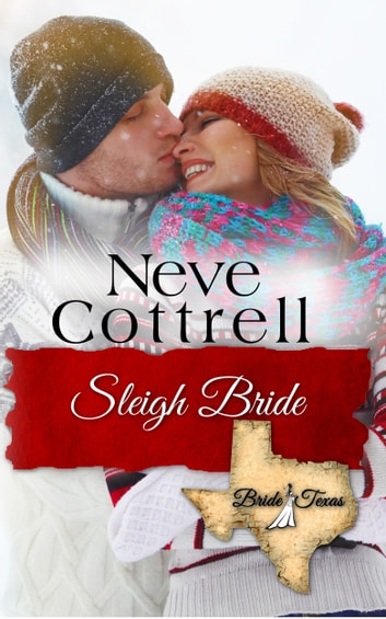 Sleigh Bride ebook by Neve Cottrell