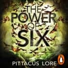 The Power of Six - Lorien Legacies Book 2 audiobook by