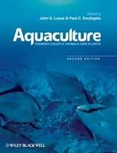 Aquaculture - Farming Aquatic Animals and Plants ebook by John S. Lucas,Paul C. Southgate