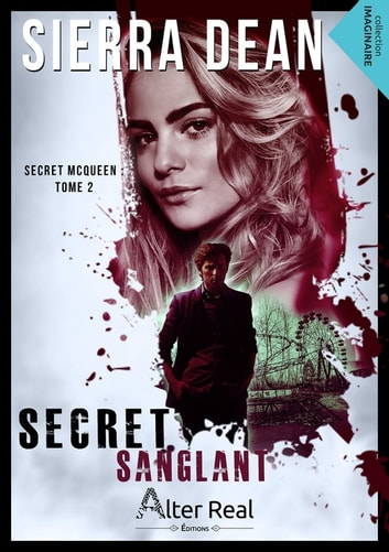 Secret sanglant - Secret McQueen, T2 eBook by Sierra Dean