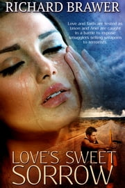 Love's Sweet Sorrow ebook by Richard Brawer