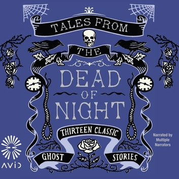 Tales From the Dead of Night audiobook by Multiple Authors