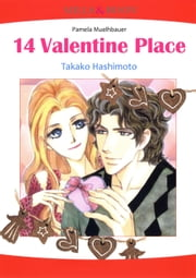 14 VALENTINE PLACE (Mills & Boon Comics) - Mills & Boon Comics ebook by Takako Hashimoto,Pamela Bauer