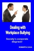 Dealing with Workplace Bullying