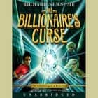 The Billionaire's Curse audiobook by Richard Newsome