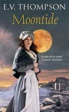 Moontide ebook by E. V. Thompson