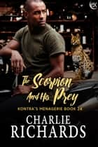 The Scorpion and his Prey ebook by Charlie Richards