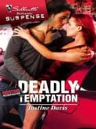 Deadly Temptation ebook by Justine Davis