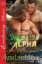 Wicked Alpha ebook by Anitra Lynn McLeod