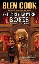 Gilded Latten Bones ebook by Glen Cook