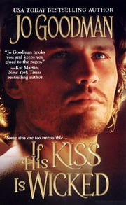 If His Kiss Is Wicked ebook by Jo Goodman