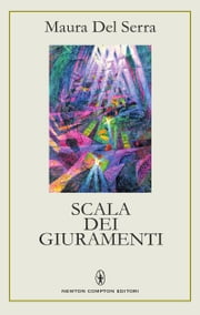 Scala dei giuramenti ebook by Maura Del Serra