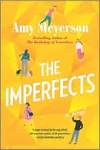 The Imperfects - A Novel ebook by