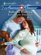 Baby in Waiting ebook by Jacqueline Diamond