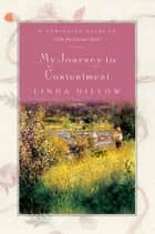 My Journey to Contentment ebook by Linda Dillow