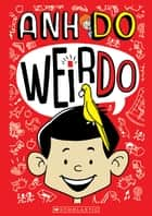 WeirDo ebook by Anh Do, Jules Faber