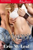 Appassionato ebook by Erin M. Leaf