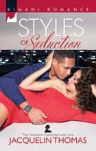 Styles of Seduction (Mills & Boon Kimani) (The Hamiltons: Fashioned with Love, Book 1) ebook by Jacquelin Thomas