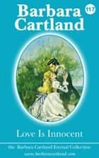 Love is Innocent ebook by Barbara Cartland