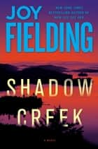 Shadow Creek ebook by Joy Fielding