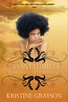 Tiffany Tumbles ebook by Kristine Grayson