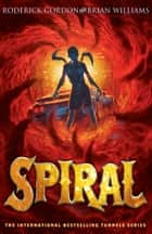 Spiral ebook by Roderick Gordon